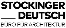 Stockinger Deutsch ZT-GmbH | Büro für Architektur.